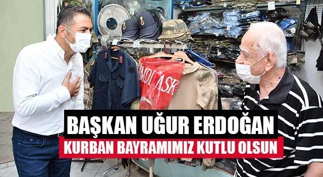 Başkan Uğur Erdoğan Kurban Bayramımız Kutlu Olsun