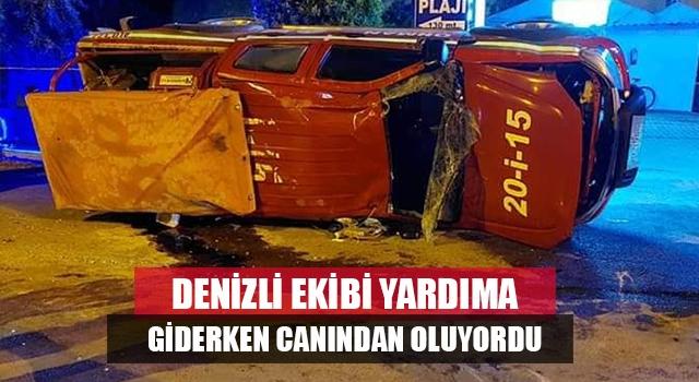 Denizli'den Mersin'deki yangına müdahaleye giden araç kaza yaptı 2 yaralı