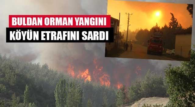 Buldan Orman yangını köyün etrafını sardı