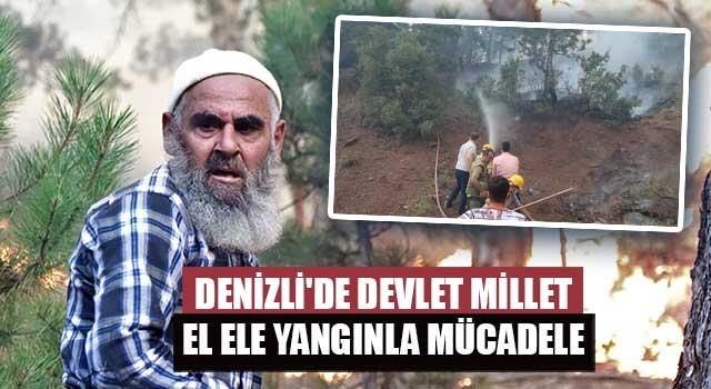 Denizli'de devlet millet el ele yangınla mücadele