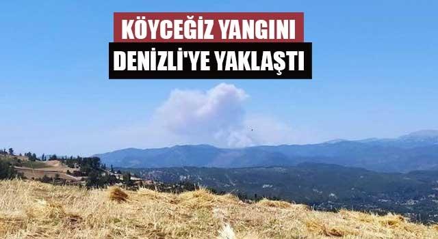 Köyceğiz yangını Denizli'ye yaklaştı