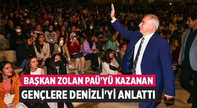 Başkan Zolan PAÜ'yü kazanan gençlere Denizli'yi anlattı