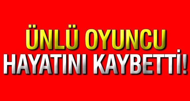 Ünlü oyuncu Mehmet Uslu hayatını kaybetti