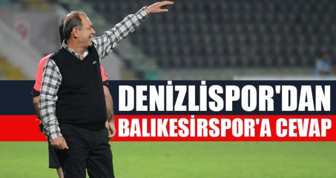 Denizlispor'dan Balıkesirspor'a Cevap