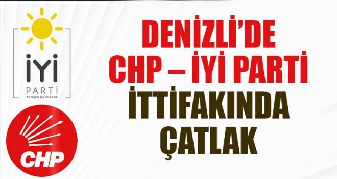 Denizli'de CHP – İYİ Parti İttifakında Çatlak
