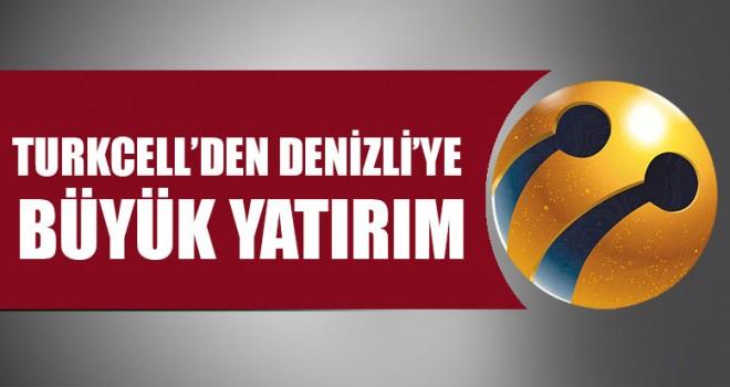 Turkcell'den Denizli'ye Büyük Yatırım