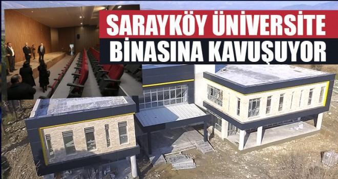 Sarayköy Üniversite Binasına Kavuşuyor