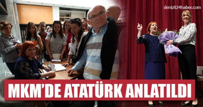 MKM'de Atatürk Anlatıldı