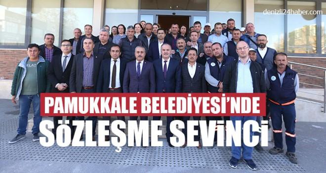 Pamukkale Belediyesi'nde Sözleşme Sevinci