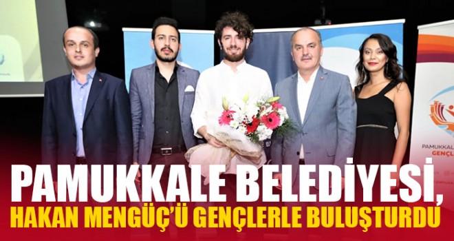 Pamukkale Belediyesi, Hakan Mengüç'ü Gençlerle Buluşturdu