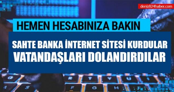 Sahte Banka İnternet Sitesi Kurdular Vatandaşları Dolandırdılar