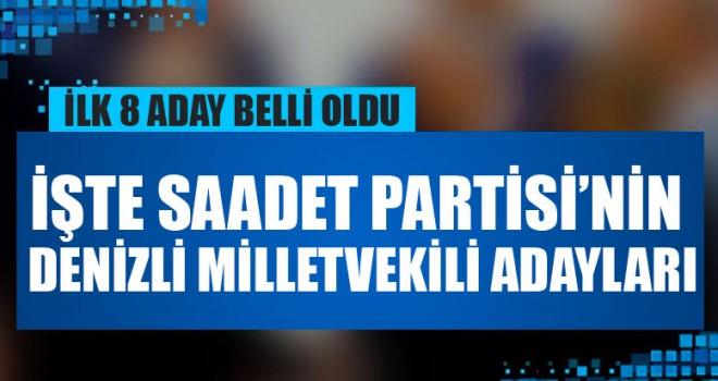 İşte Saadet Partisi'nin Denizli Milletvekili Adayları
