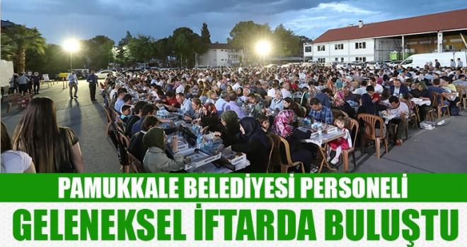 Pamukkale Belediyesi Personeli Geleneksel İftarda Buluştu