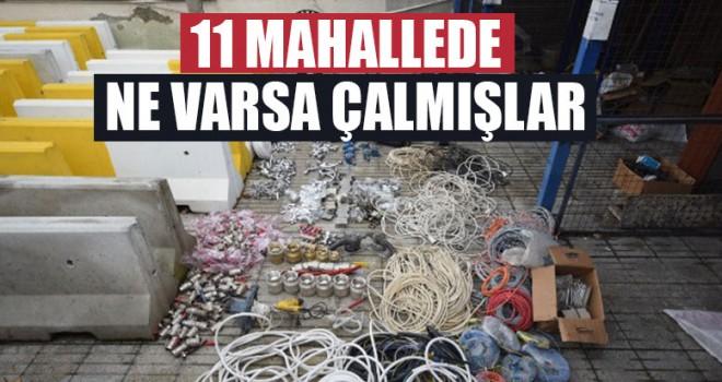 11 Mahallede Ne Varsa Çalmışlar