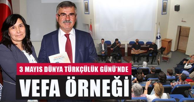 3 Mayıs Dünya Türkçülük Günü'nde Vefa Örneği