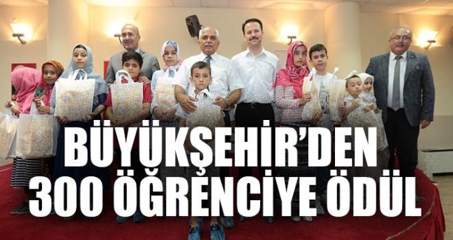 Büyükşehir'den 300 Öğrenciye Ödül