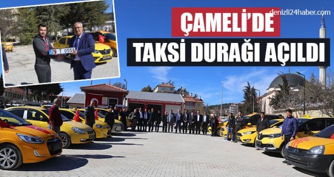 Çameli'de Taksi Durağı Açıldı