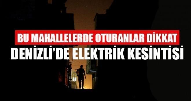 Denizli'de Elektrik Kesintisi 02 Şubat 2019
