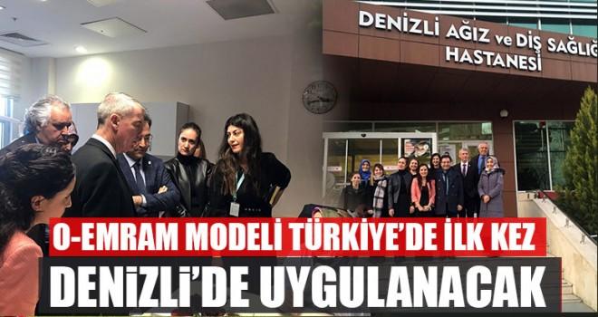 O-Emram Modeli Türkiye'de İlk Kez Denizli'de Uygulanacak