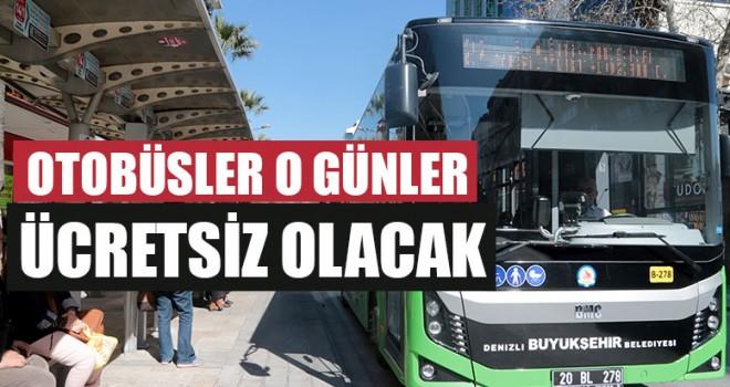 Denizli Belediye Otobüsleri O Günler Ücretsiz Olacak