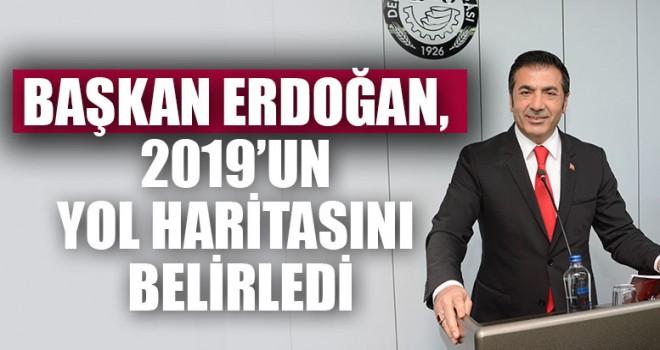 Başkan Erdoğan, 2019'unyol Haritasını Belirledi