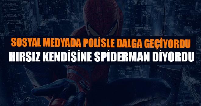Hırsız Kendisine 'Spiderman' ismini vermiş