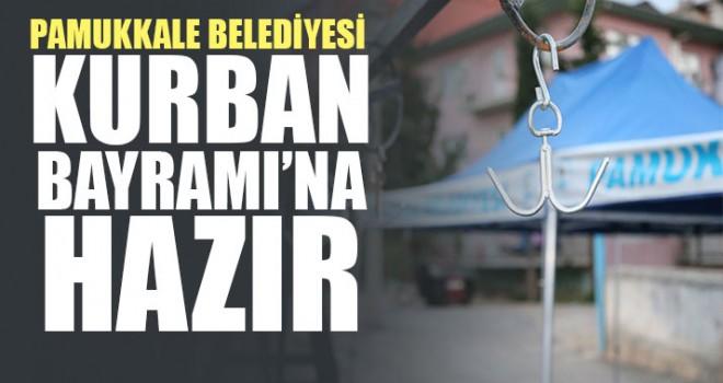 Pamukkale Belediyesi Kurban Bayramı'na Hazır