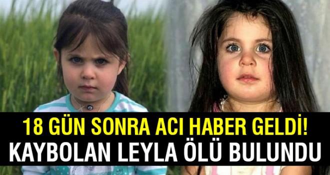 Leyla'dan 18 gün sonra acı haber!