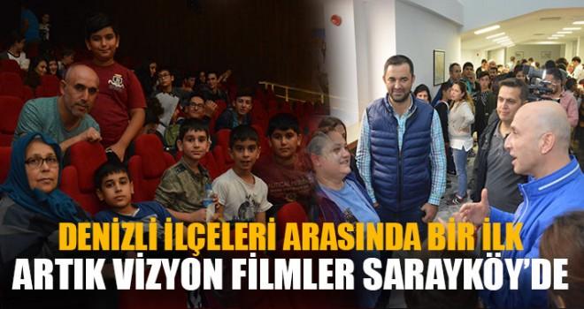 Artık Vizyon Filmler Sarayköy'de