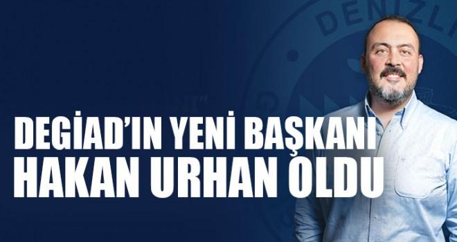 DEGİAD'ın Yeni Başkanı Hakan Urhan Oldu