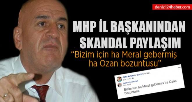 MHP İl Başkanından Skandal Paylaşım