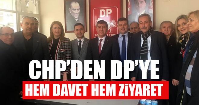 CHP'den DP'ye Hem Davet Hem Ziyaret