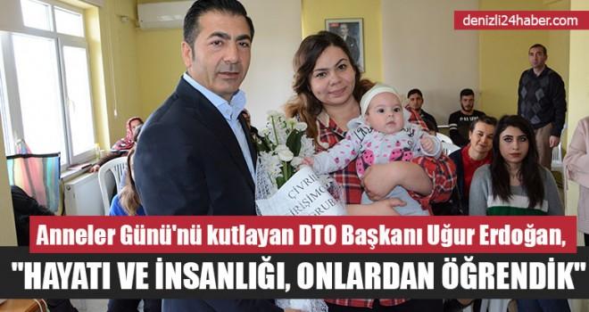 """Başkan Uğur Erdoğan, """"Hayatı Ve İnsanlığı, Onlardan Öğrendik"""""""