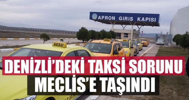 Denizli'deki Taksi Sorunu Meclis'e Taşındı
