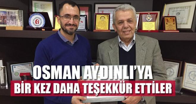 Osman Aydınlı'ya Bir Kez Daha Teşekkür Ettiler
