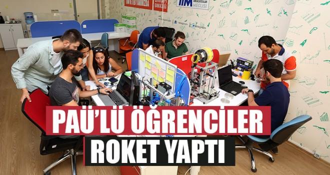 PAÜ'lü Öğrenciler Roket Yaptı
