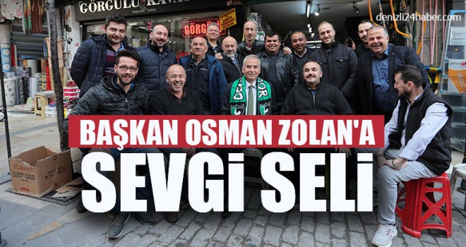 Başkan Osman Zolan'a Sevgi Seli