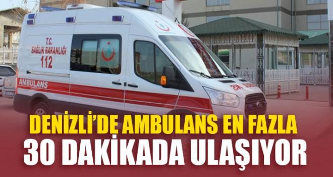 Denizli'de Ambulans En Fazla 30 Dakikada Ulaşıyor