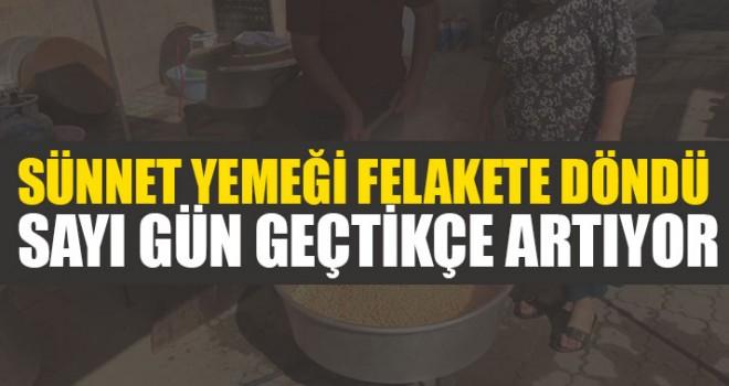 Sünnet Yemeği Felakete Döndü Sayı Gün Geçtikçe Artıyor