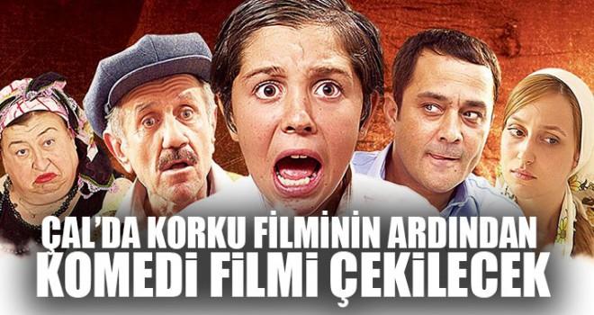 Çal'da Korku Filminin Ardından Komedi Filmi Çekilecek