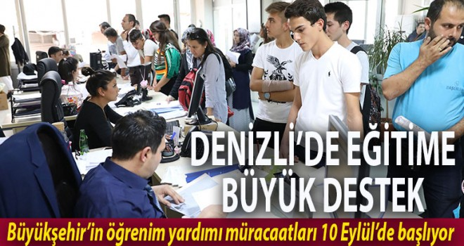 DENİZLİ'DE EĞİTİME BÜYÜK DESTEK