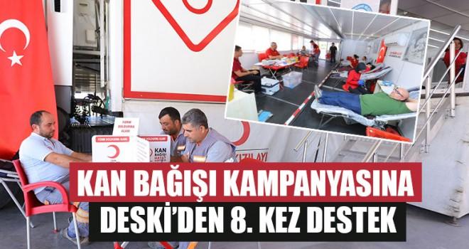 Kan Bağışı Kampanyasına DESKİ'den 8. Kez Destek