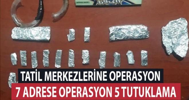 Denizli turizm merkezlerine uyuşturucu operasyon