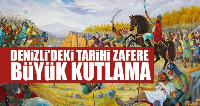 842 yıl önce Denizli gerçekleşen Tarihi Zafere Büyük Kutlama