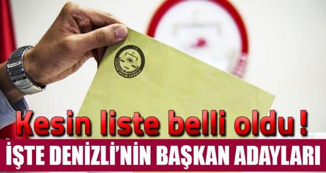 Denizli'de 2019 yerel seçimlerinde yarışacak siyasi partilerin kesin aday listeleri açıklandı
