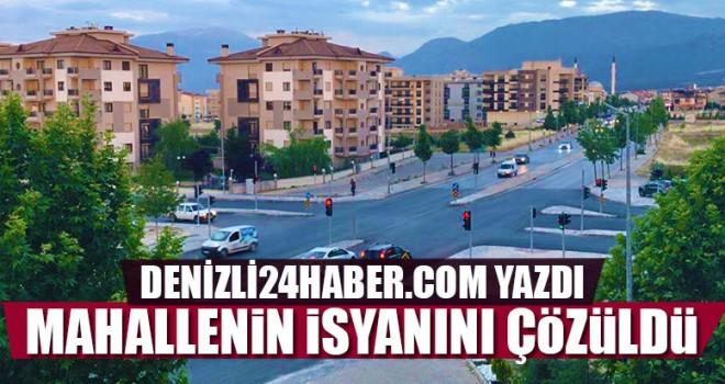 Denizli24haber.com Yazdı Mahallenin İsyanını Çözüldü