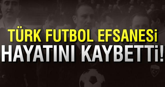 Türk futbol efsanesi hayatını kaybetti