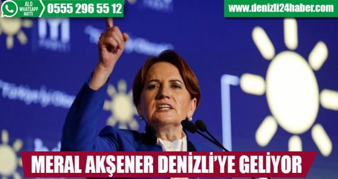 AKŞENER DENİZLİ'YE GELİYOR