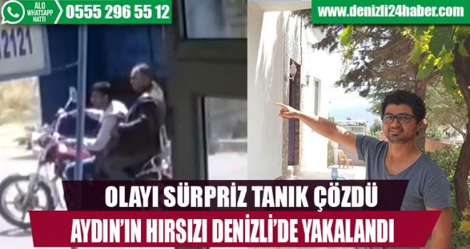 Aydın'ın hırsızı Denizli'de yakalandı