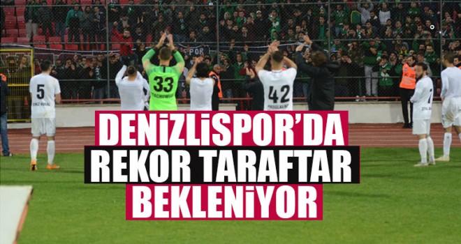 Denizlispor'da Rekor Taraftar Bekleniyor
